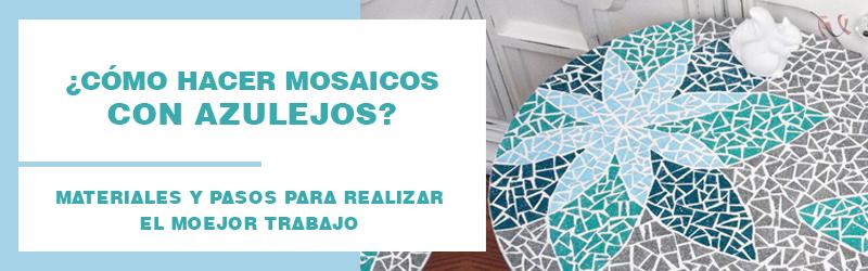 Hacer Mosaicos con azulejos