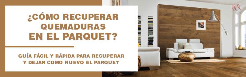 como_recuperar_quemaduras_en_el_parquet